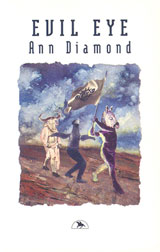 Evil Eye by Ann Diamond